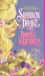 Damsel in Distress - Shannon Drake