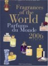 Fragrances of the World 2006: Parfums Du Monde 2006 - Michael Edwards