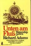 Unten am Fluß. Watership Down - Richard Adams