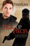 Pick Up the Pieces - Tinnean