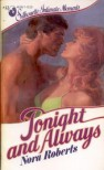 Tonight and Always (Silhouette Intimate Moments, #12) - Nora Roberts