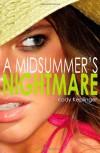 A Midsummer's Nightmare - Kody Keplinger