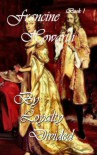 By Loyalty Divided (The Royal Series) - Francine Howarth