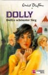 Dollys schönster Sieg - Tina Caspari, Enid Blyton