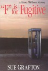 """F"" is for Fugitive (Kinsey Millhone #6) - Sue Grafton"