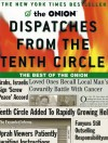 Dispatches from the Tenth Circle: The Best of The Onion - Robert Siegel, The Onion, Todd Hanson, Carol Kolb, Onion Staff