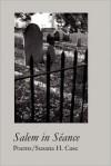 Salem in S ance - Susana H. Case