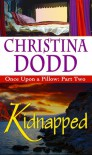 Kidnapped - Christina Dodd