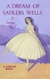 A Dream of Sadlers Wells - Lorna Hill