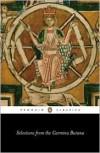Selections from the Carmina Burana: A New Verse Translation - Anonymous,  David Parlett,  Betty Radice (Editor)