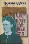 Narrative Of My Captivity Among The Sioux Indians - Fanny Kelly