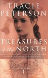 Treasures of the North (Yukon Quest #1) - Tracie Peterson