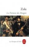 La Fortune des Rougons (Les Rougon-Maquart, #1) - Émile Zola
