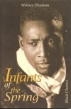 Infants of the Spring (Black Classics) - Wallace Thurman