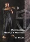 Kettlebell - Simple & Sinister - Pavel Tsatsouline