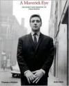 A Maverick Eye: The Street Photography of John Deakin - Robin Muir, John Deakin