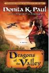 Dragons of the Valley - Donita K. Paul