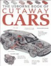 The Usborne Book Of Cutaway Cars - Clive Gifford