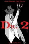 Dr. 2 (Issue 1) - Peter Tieryas, James Chiang