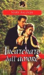 Incatenato dall'amore (Web, #2) - Mary Balogh