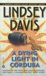 A Dying Light in Corduba  - Lindsey Davis