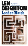 London Match  - Len Deighton