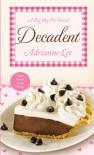 Decadent: Big Sky Pie #4 - Adrianne Lee