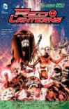 Red Lanterns, Vol. 3: The Second Prophecy - Peter Milligan, Miguel Sepúlveda