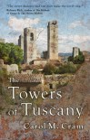 The Towers of Tuscany - Carol M. Cram