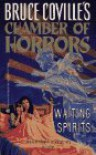 Waiting Spirits (Chamber of Horrors, Book 4) - Bruce Coville