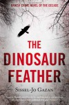 The Dinosaur Feather - S.J. Gazan