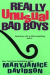 Really Unusual Bad Boys - MaryJanice Davidson