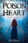 Poison Heart - S.B. Hayes