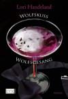 Wolfskuss & Wolfsgesang - Lori Handeland, Patricia Woitynek