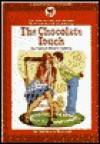 Chocolate Touch - Patrick Skene Catling, Margot Apple