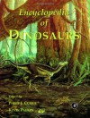 Encyclopedia of Dinosaurs - Philip Currie, Philip Currie