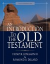An Introduction to the Old Testament - Tremper Longman III, Raymond B. Dillard