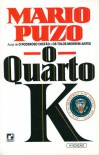 O Quarto K - Mario Puzo, A.B. Pinheiro de Lemos