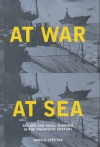At War at Sea: Sailors and Naval Warfare in the Twentieth Century - Ronald H. Spector