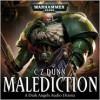 Malediction - C.Z. Dunn, Sean Barrett, Rupert Degas, Saul Reichlin