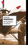 Skrzydlata trumna - Wroński Marcin