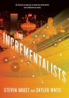 The Incrementalists - Steven Brust, Skyler White, Ray Porter, Mary Robinette Kowal
