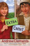 Extra Credit (Junior Library Guild Selection) - Andrew Clements