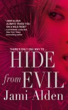 Hide from Evil - Jami Alden