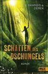 Schatten des Dschungels: Roman (German Edition) - Katja Brandis, Hans-Peter Ziemek