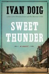Sweet Thunder: A Novel - Ivan Doig