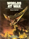 Worlds At War: An Illustrated Study of Interplanetary Conflict - Steven Caldwell