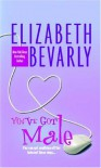 You've Got Male - Elizabeth Bevarly