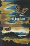 The Collected Fiction of Neil Jordan - Neil Jordan