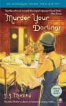 Murder Your Darlings (Algonquin Round Table Mystery #1) - J.J. Murphy